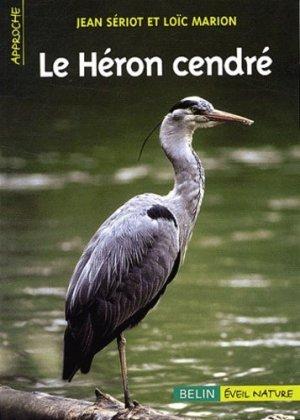 Le héron cendré - Belin - 9782701138770 -