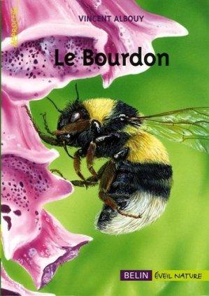Le bourdon - belin / éveil nature - 9782701139913 -
