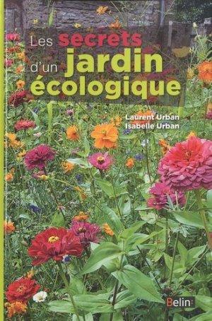Les secrets d'un jardin écologique - belin - 9782701151229