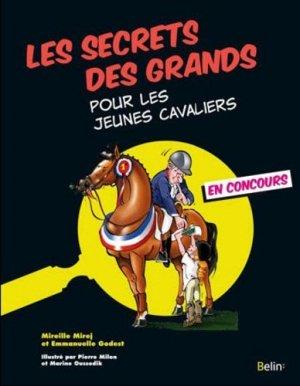 Les secrets des grands pour les jeunes cavaliers - Belin - 9782701154886 -