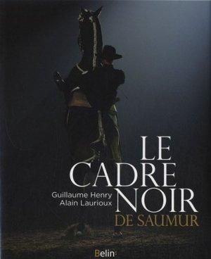 Le cadre noir de Saumur - belin - 9782701162454 -