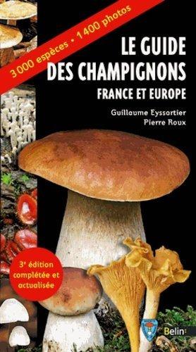 Le guide des champignons France et Europe - belin - 9782701182896 -