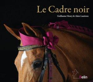 Le Cadre noir - belin - 9782701183022 -