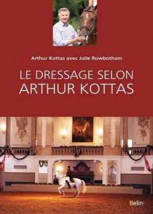 Le dressage selon Arthur Kottas - belin - 9782701191829 -