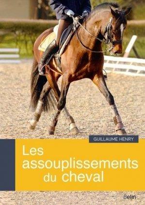 Les assouplissements du cheval - belin - 9782701197784 -