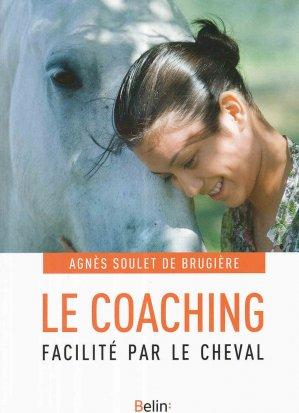 Le coaching facilité par le cheval - belin - 9782701198101 -