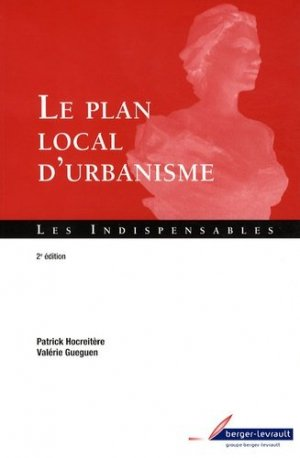 Le plan local d'urbanisme - berger levrault - 9782701315515 -