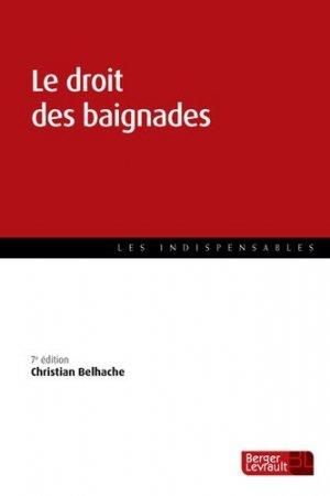 Le droit des baignades. 7e édition - berger levrault - 9782701319735 -