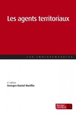 Les agents territoriaux. 6e édition - berger levrault - 9782701320267 -