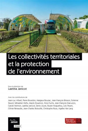 Les collectivités territoriales et la protection de l'environnement - berger levrault - 9782701321226 -
