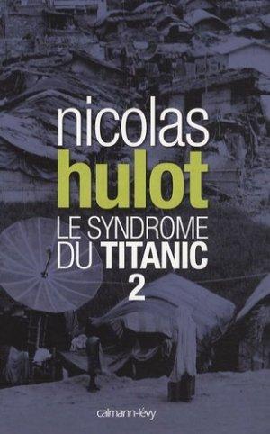 Le syndrome du Titanic - calmann levy - 9782702139608 -