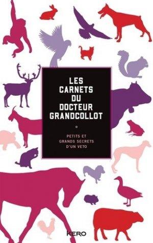 Les carnets du docteur Grandcollot - calmann levy - 9782702168363 -