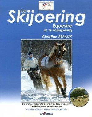 Le skijoering équestre et le rollerjoering - lavauzelle - 9782702514863 -