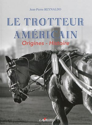 Le trotteur americain - lavauzelle - 2302702516352 -