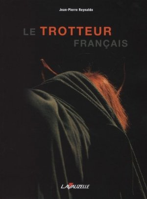 Le trotteur francais - lavauzelle - 9782702516386 -