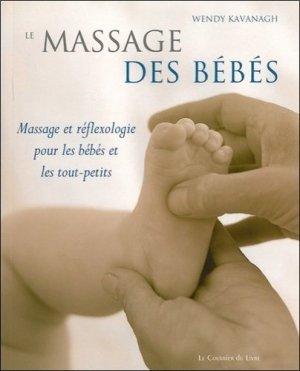 Le massage des bébés - Le Courrier du Livre - 9782702905524 -