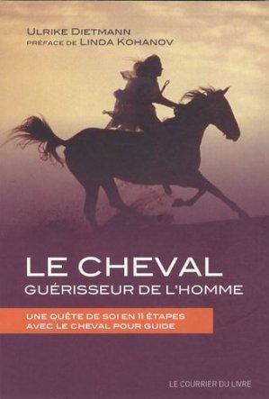 Le cheval guérisseur de l'homme - le courrier du livre - 9782702909591 -