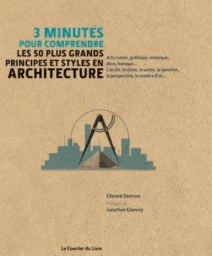 Les 50 plus grands principes et styles en architecture - le courrier du livre - 9782702910061 -