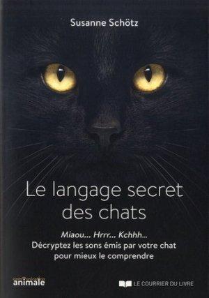 Le langage secret des chats - le courrier du livre - 9782702915066 -