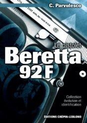 Le pistolet beretta 92 F - crepin leblond - 9782703002017 -