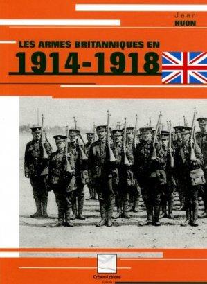 Les armes britanniques en 1914-1918 - Editions Crépin-Leblond - 9782703002574 -