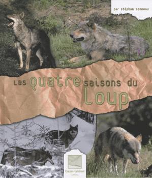 Les quatre saisons du loup - crepin leblond - 9782703003120 -