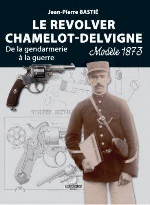 Le revolver Chamelot-Delvigne - crepin leblond - 9782703004424 -