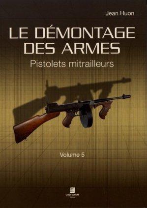 Le démontage des armes - Editions Crépin-Leblond - 9782703004523 -
