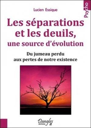 Les séparations et les deuils, une source d'évolution - dangles - 9782703310440 -