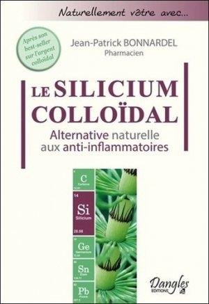 Le Silicium colloïdal - dangles éditions - 9782703311096 -