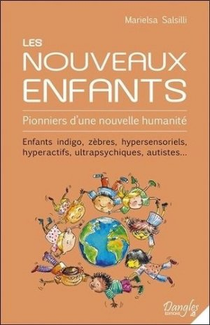 Les Nouveaux Enfants - Dangles - 9782703311607 -