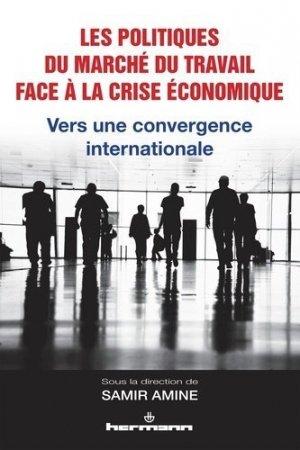Les politiques du marché du travail face à la crise économique - hermann - 9782705673154 -