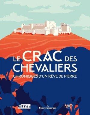 Le Crac des Chevaliers. Chroniques d'un rêve de pierre - hermann - 9782705697624 -