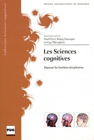 Les sciences cognitives - presses universitaires de grenoble-pug - 9782706116902 -