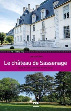 Le château de Sassenage - Gardien de la mémoire familiale - pug - 9782706123962 -
