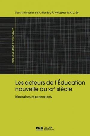 Les acteurs de l'Education nouvelle au XXe siècle - Coédition PUG/UGA - 9782706142383 -