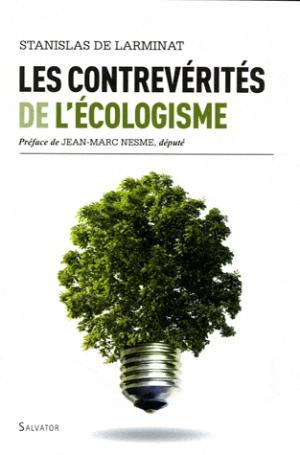 Les contrevérités de l'écologisme - salvator - 9782706708084 -