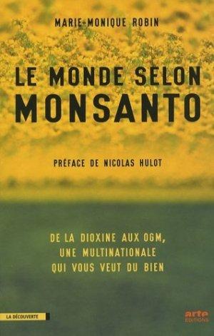 Le monde selon Monsanto - la découverte - 9782707149183 -