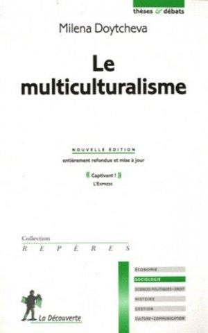 Le multiculturalisme - la decouverte - 9782707169181 -