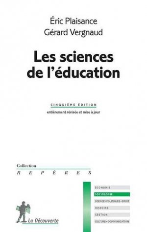 Les sciences de l'éducation - la decouverte - 9782707174369 -