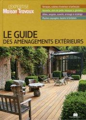 Le guide des aménagements extérieurs - massin - 9782707206954