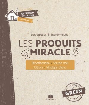 Les produits miracle - Massin - 9782707211613 -