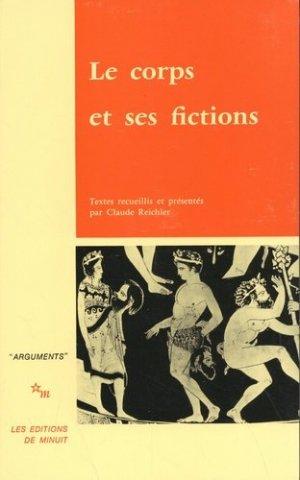 Le corps et ses fictions - minuit - 9782707306470 -