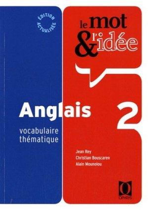 Le Mot & l'Idée - Anglais 2 - ophrys - 9782708013445 -