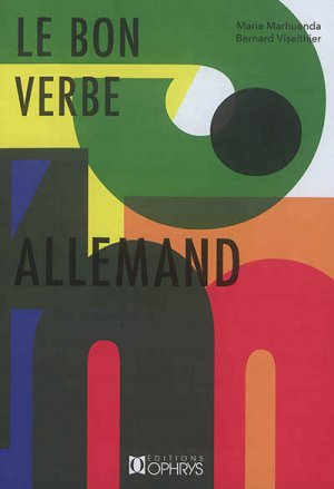 LE BON VERBE ALLEMAND  - OPHRYS - 9782708014817 -