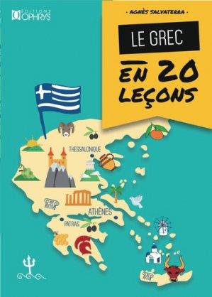 Le grec en 20 leçons - ophrys - 9782708015128 -
