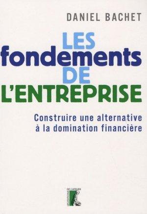Les fondements de l'entreprise - Editions de l'Atelier - 9782708239531 -