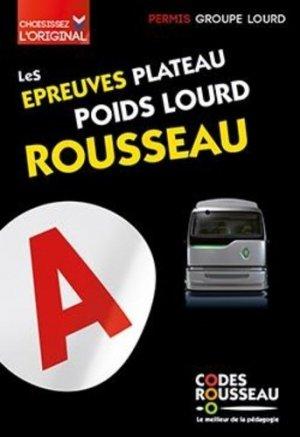 Les épreuves plateau poids lourd Rousseau - Codes Rousseau, SA - 9782709515177 -
