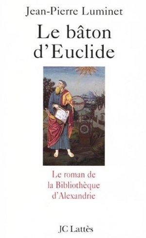 Le bâton d'Euclide - lattes - 9782709621717 -
