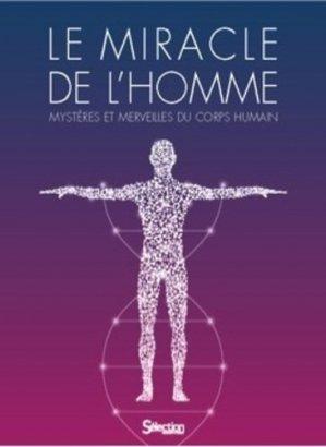 Le miracle de l'homme - selection reader's digest - 9782709827782 -